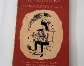 First Edition Vintage Book, Appologies' by Marghanita Laski, Illustrated by Anton, 1955, The Harvill Press