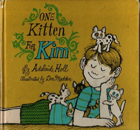 One Kitten For Kim + Adelaide Hall + Don Madden + 1969 + Vintage Kids Book
