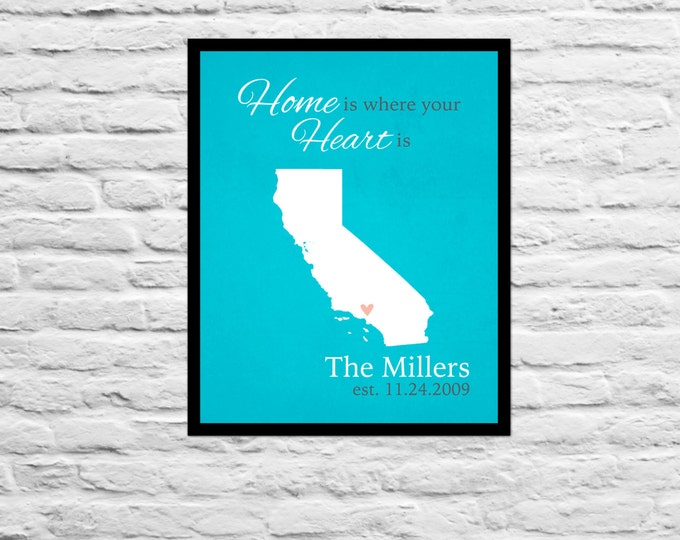 Home is Where your Heart is Anniversary, Wedding Gift, Housewarming Gift, Family Name, Personalized Art Print, State California 8x10