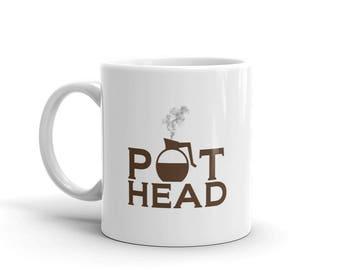 POT HEAD - coffee mug, funny mug, pot head mug, funny coffee mug, coffee cup, gift for her