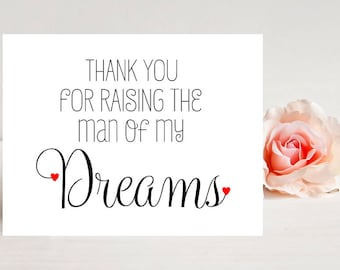 Thank You for Raising the Man of My Dreams Card- Card for wedding - Wedding Cards - To My In-Laws - To Mother In Law Card - Wedding Day Card