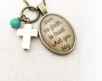SALE Give Me Faith to Trust What You Say.  Song Necklace. Hendersweet