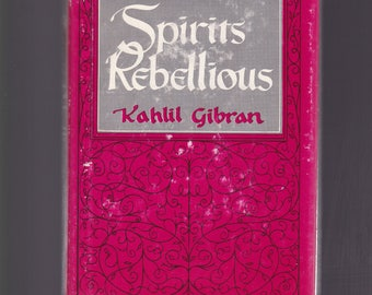 Spirits Rebellious by Kahlil Gibran. 1947 Hardback/Dj In Good Condition*. Narrative Form.