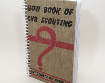 Recycled Book Journal - Cub Scouts - Hardback Book Notebook - Spiral Notebook - Spiral Journal - Boy Scouts - Vintage Scouting