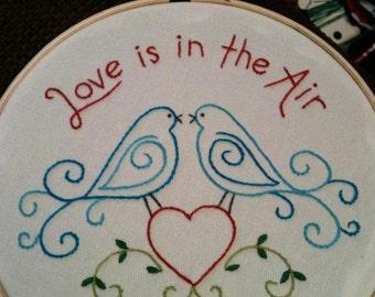 Love is in the Air embroidery hoop art