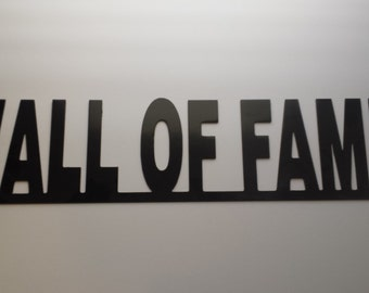 """CNC """"Wall Of Fame"""" Metal Sign Powder Coated or Raw Steel"""
