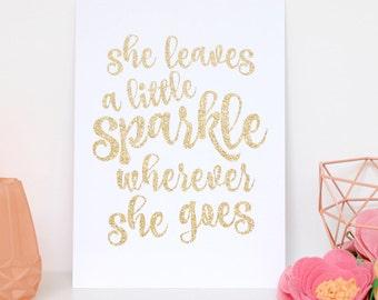 She Leaves A Little Sparkle Wherever She Goes, Girls Room Decor, Glitter Sign, Glitter Decor, Leave A Little Sparkle, Printable 8x10 Decor