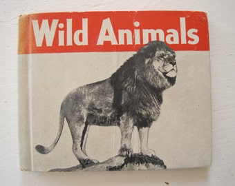 "Vintage Childs Book ""Wild Animals"" by James Gilchrist Lawson Photographs and Descriptions of 100 Important Wild Animals 1935"