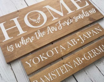 Home Is Where The Army Sends Us | Duty Station Sign | Military Home Sign | Army Sign | Air Force Sign | Establishment Sign | Custom Sign