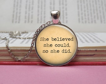 Silver or bronze 'She believed she could, so she did' quote glass dome pendant necklace (sepia, motivation, text, quote, inspiration)