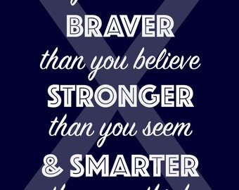 You are braver than you believe... Digital Download