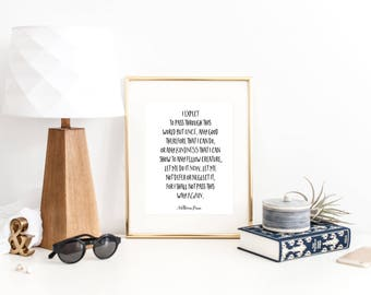 William Penn Quote Print / Literary Print / I Expect to Pass Through This World But Once / Social Worker Gift / Kindness Sign