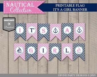 INSTANT DOWNLOAD Nautical Girl Baby Shower It's a Girl Banner/ Printable DIY / Nautical Girl Collection / Item #624