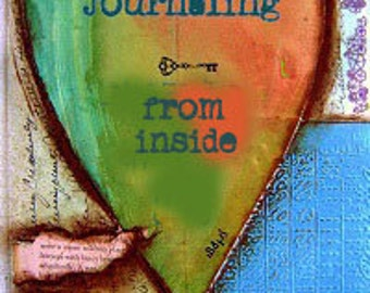Art Class on-line, Art Instruction, Learn to Journal, On-line Art Class, Journaling from the Inside