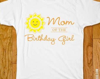 Sunshine Birthday Iron-On - Mom/Dad/Family of the Birthday Girl or Birthday Boy - Customizable for any wearer