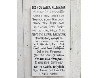 See you later alligator | In a while crocodile | Extra large | MDF Sign | Nursery Decor | Hallway | Porch | Children's Signs | Funny Sign