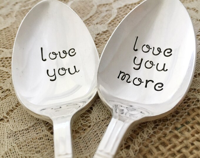 Love you, Love you more. spoon set. hand stamped vintage