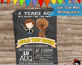 Solo Star Wars Invite  Solo Star Wars Invite Chewy Star Wars Invitation Star Wars Solo Movie Birthday Invite - Digital Printable JPG File
