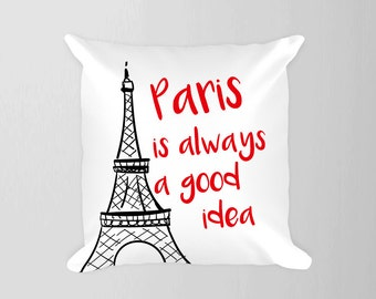 Paris Pillow, Paris is always a good idea Pillow, Eiffel Tower Pillow, Red Black Eiffel, Paris France Pillow, Travel Nursery Decor, Travel