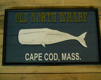 Ready To Ship! Old North Wharf, Cape Cod, Mass. Whale Sign, Trade Sign, Folk Art Whale, Primitive Whale, Wood Whale Sign,