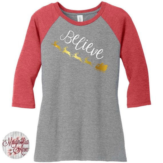 Santa's Sleigh Believe, Holiday, Christmas Shirt, Womens Baseball Raglan 3/4 Sleeve Top in 6 colors, Sizes Small-4X, Plus Size Clothing