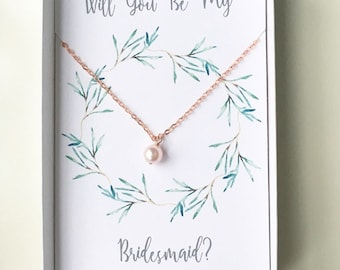Pink pearl necklace, Will you be my Bridesmaid? rose gold necklace, bridesmaid jewelry, bridesmaid gift, Bridesmaid proposal, greenery gift