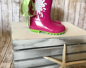 Girls just wanna have fun rain boot