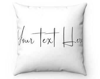 Custom text, white decorative pillow, throw pillows