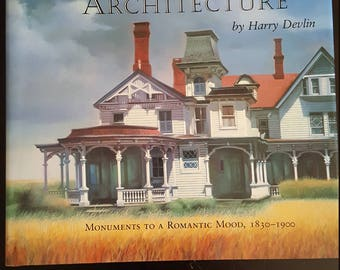 1989 Portraits of American Architecture: Monuments to a Romantic Mood, 1830-1900 1st Edition by Harry Devlin