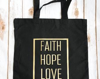 Faith hope Love tote