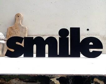 smile - wood lettering