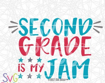 2nd Grade SVG DXF, 1st day of school, Back to school, 2nd grade is my jam, boy, kids, teacher, Cutting File, Cricut & Silhouette Compatible