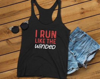 Funny Workout Tank Top Saying - Run Like The Winded - Graphic Women's Racerback Tank Top - Cute Fitness Apparel - Great Gift Idea