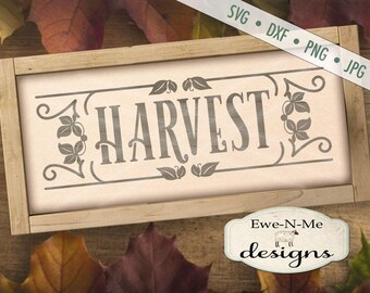 Harvest SVG - Rustic svg - Farmhouse svg - harvest sign svg - farmhouse style harvest svg - Commercial Use svg, dxf, png, jpg