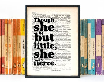 Shakespeare Quote Gift for Her - Though She Be But Little She is Fierce - Book Lover Gift - Literary Gift - New Baby Girl - Midsummer Night
