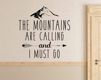 Mountains are Calling and I Must Go Wall Decal - Mountains are Calling wall decal - Mountains are calling and I must go wall decor