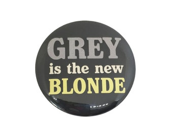 Pocket Mirror Stocking Stuffer • GREY is the new BLONDE • Funny Humor Gift Idea for Women • Humorous Beauty Accessory • Gray Hair