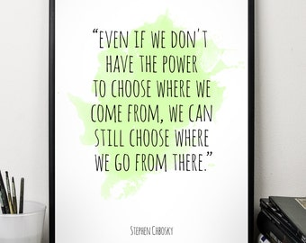 Even if  ..., Stephen Chobsky , Alternative Watercolor Poster, Wall art quote, Motivational quote, Inspirational quote,