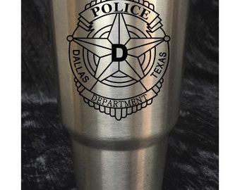 YETI, RTIC, 20 oz, 30 oz Rambler, Laser Engraved, Police, Fire Department, Dallas Police