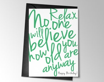 Funny Birthday Card, Printable Birthday Card, No One Will Believe How Old You Are, Funny Card, Printable Card, Funny Printable Card Birthday