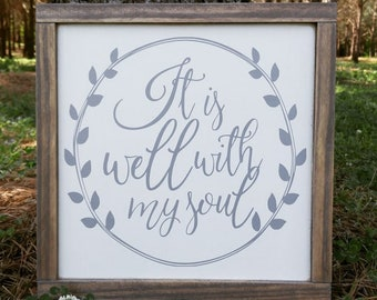It is Well, Farmhouse, Rustic, Hymn, Framed Sign, READY TO SHIP