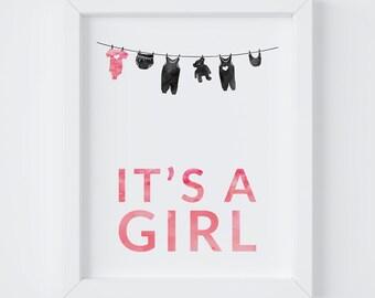 It's a Girl, Baby Shower Print, Nursery Print, Girls Room Decor, Instant Download, 8x10 & 5x7 Print