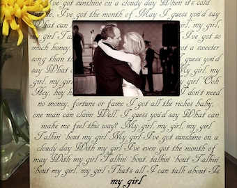 Wedding Song, First Dance, Song Lyric Picture Frame, Gifts for her, Personalized Gift, Wedding gift, Father Daughter, My girl, custom frame