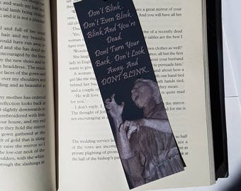Weeping Angels. Doctor who bookmark quote. Laminated bookmark.