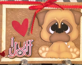 Adorable I Ruff You Greeting Card!
