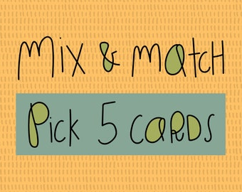 MIX & MATCH - Choose 5 cards, blank cards, 5x7, greeting cards art, cute cards, greeting cards, bright colors, hand lettered print