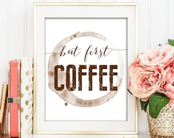 "But First, Coffee - Printable Artwork - 8x10"" Instant Download"