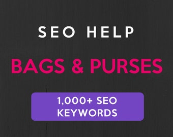 1,000+ SEO Keywords for Bags & Purses: Etsy SEO Keywords. SEO help for Etsy sellers, Etsy tag and title help. Be a Etsy best seller.