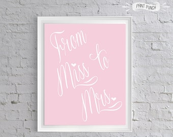 Custom COLOR From Miss to Mrs Light Pink Bridal Shower Decor, Printable Party, Bachelorette Party Decor, Lingerie Shower, Engagement 8x10