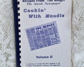 Cookin With Maudie Volume II, Recipes From The Budget, The Amish Newspaper, 1992, Cookbook, Vintage Recipes, Spiral, Community Cookbook